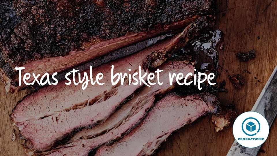 Texas style brisket recipe – American food