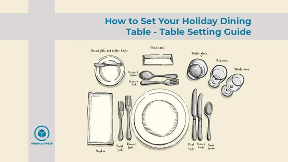 How to Set Your Holiday Dining Table – Formal & Casual Table Setting Guide