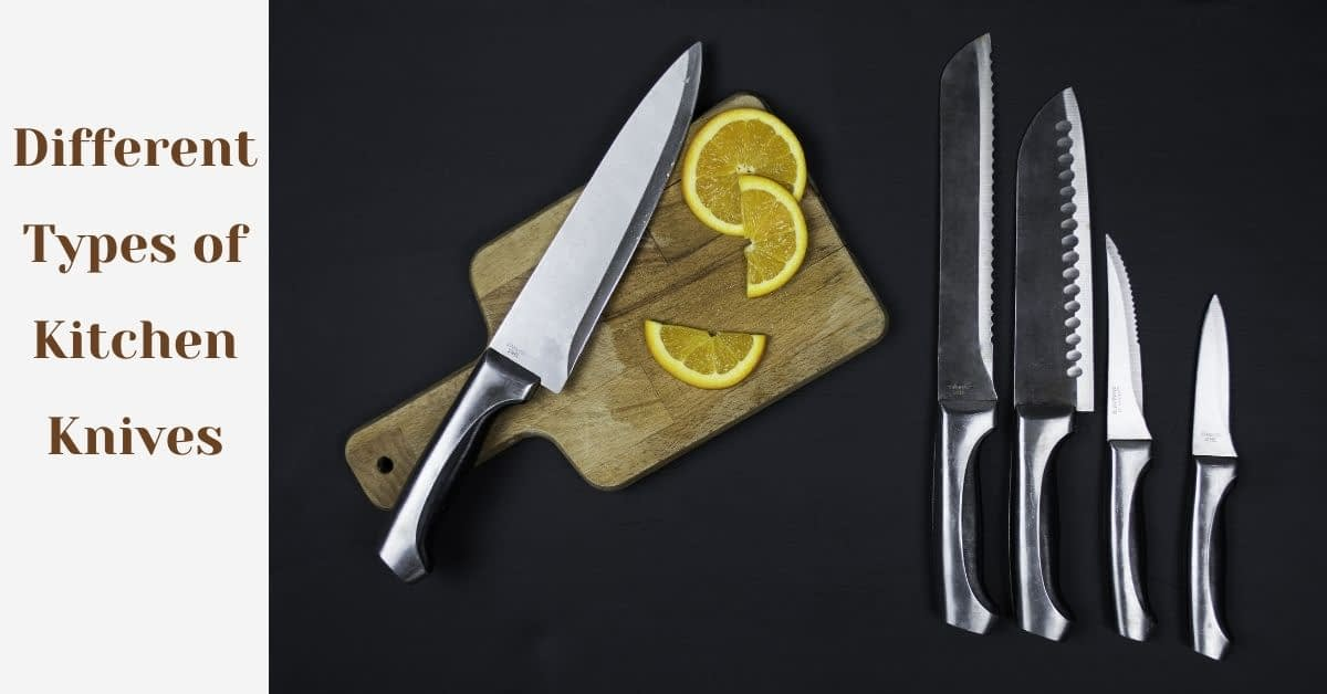 Different Types of Kitchen Knives