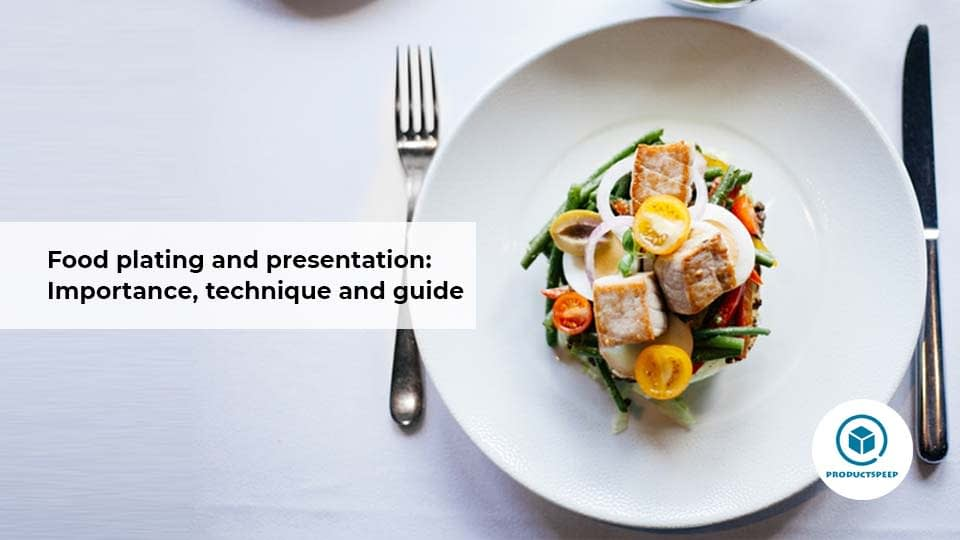 importance of food plating and presentation