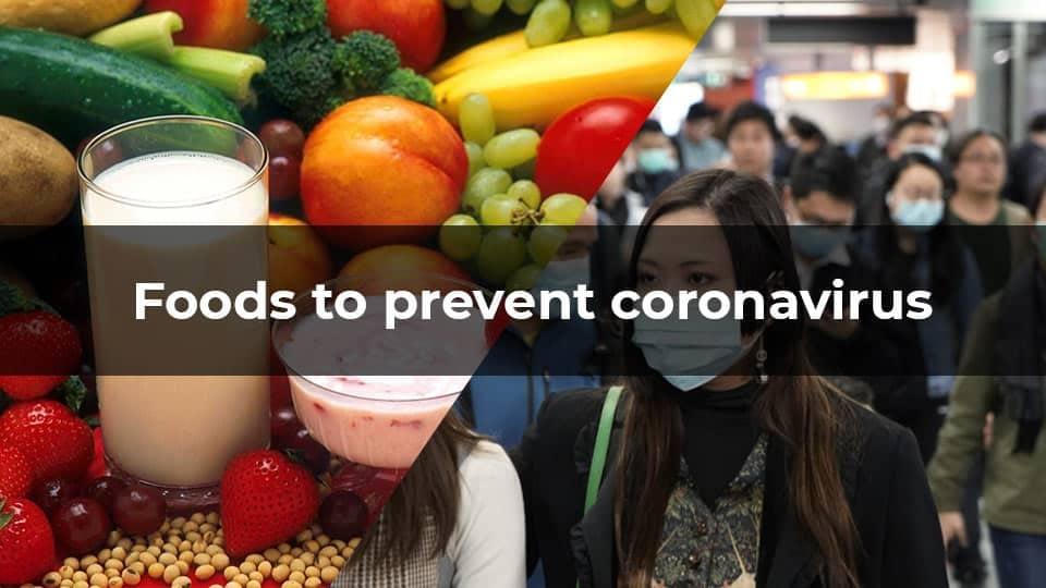 Foods to prevent coronavirus
