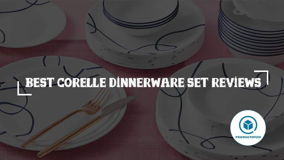 Best Corelle Dinnerware Set Reviews