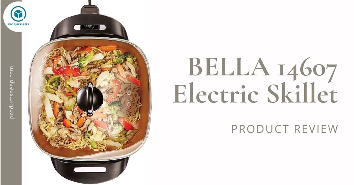 Bella 12×12 (14607) Electric Skillet Review